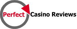 Perfect Casino Reviews
